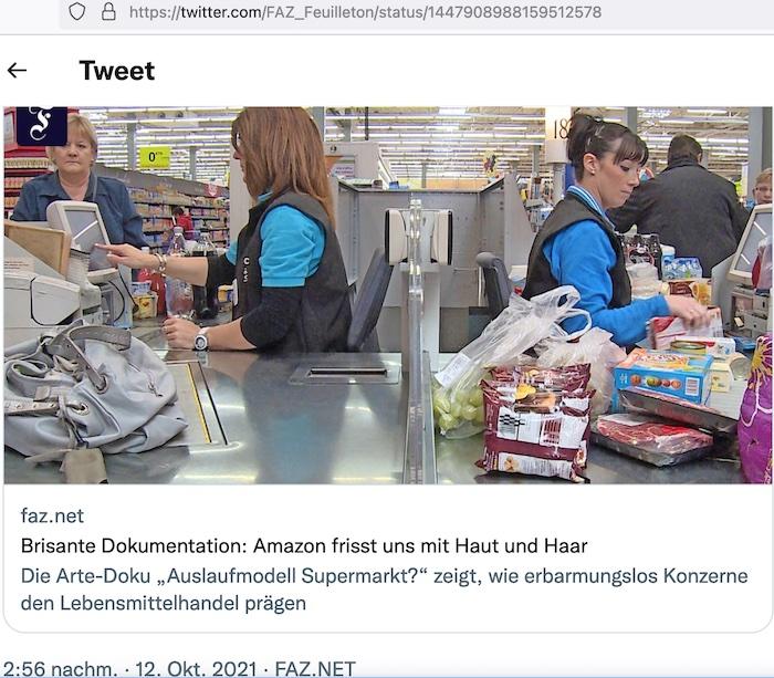 Auslaufmodell Supermarkt: Kassiererinnen an der Kasse wird es wohl künftig nicht mehr geben © Twitter.com/FAZ-Feuilleton vom 12. Oktober 2021
