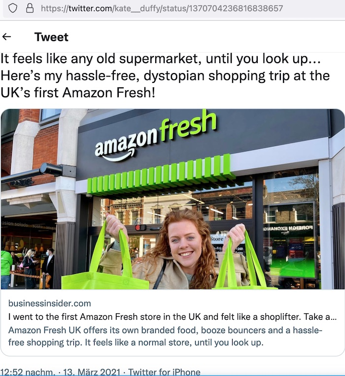 """Testkauf der Londoner Junior Business Reporterin Kate Duffy: """"Es fühlt sich an wie ein ganz normaler Supermarkt, bis man nach oben schaut..."""" © Twitter.com/kate_duffy vom 13. März 2021"""